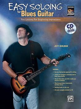 Easy Soloing for Blues Guitar: Fun Lessons for Beginning Improvisers (AL-00-30257)