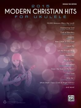 2015 Modern Christian Hits for Ukulele (AL-00-44706)