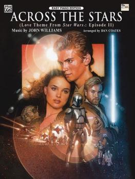 Across the Stars (Love Theme from <I>Star Wars®: Episode II Attack of  (AL-00-EPM02004)
