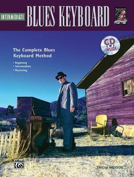The Complete Blues Keyboard Method: Intermediate Blues Keyboard (AL-00-18418)