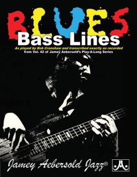 Blues Bass Lines: As Played by Bob Cranshaw and Transcribed Exactly as (AL-24-CBL)