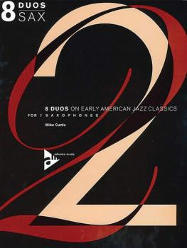 8 Duos on Early American Jazz Tunes (For 2 Saxophones) (AL-01-ADV7012)