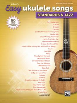 Alfred's Easy Ukulele Songs: Standards & Jazz: 50 Classics from the Gr (AL-00-45159)