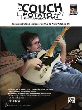 The Couch Potato Guitar Workout: Technique-Building Exercises You Can  (AL-00-35029)