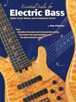 Essential Scales for Electric Bass: Major Scale Modes and Pentatonic S (AL-00-0723B)