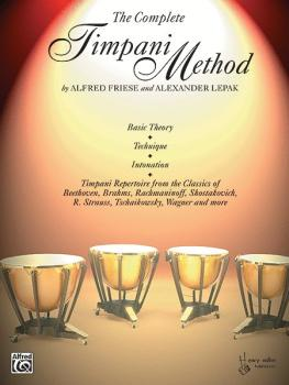 The Complete Timpani Method: Basic Theory * Technique * Intonation * T (AL-00-HAB00011)