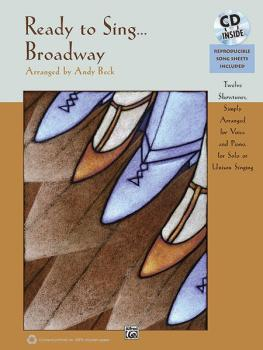 Ready to Sing . . . Broadway: 12 Showtunes, Simply Arranged for Voice  (AL-00-35810)
