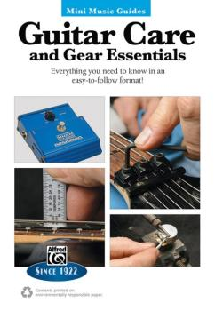 Mini Music Guides: Guitar Care and Gear Essentials: Everything You Nee (AL-00-41044)