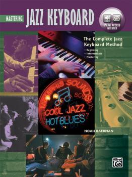 The Complete Jazz Keyboard Method: Mastering Jazz Keyboard (AL-00-45951)