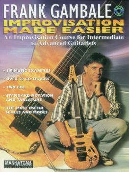Frank Gambale: Improvisation Made Easier: An Improvisation Course for  (AL-00-0005B)