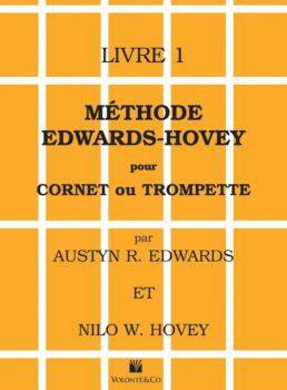 Méthode Edwards-Hovey pour Cornet ou Trumpette, Livre 1 [Method for Co (AL-00-40660)