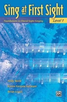 Sing at First Sight, Level 1: Foundations in Choral Sight-Singing (AL-00-22017)