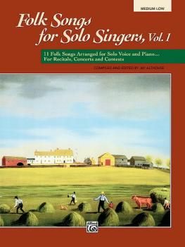 Folk Songs for Solo Singers, Vol. 1: 11 Folk Songs Arranged for Solo V (AL-00-4953)