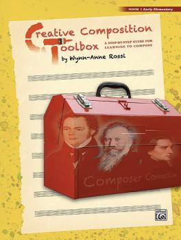 Creative Composition Toolbox, Book 1: A Step-by-Step Guide for Learnin (AL-00-37735)