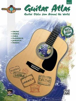 Guitar Atlas: Volume 2: Guitar Styles from Around the World (AL-00-33556)