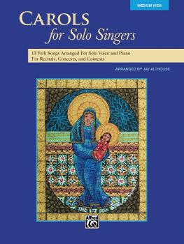 Carols for Solo Singers: 10 Seasonal Favorites Arranged for Solo Voice (AL-00-35529)
