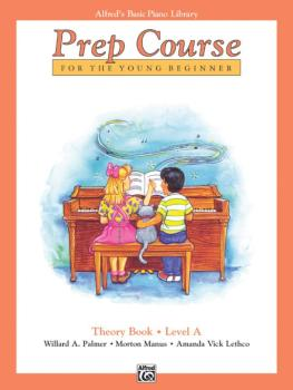 Alfred's Basic Piano Prep Course: Theory Book A (For the Young Beginne (AL-00-3093)