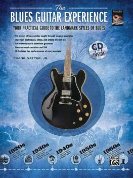 The Blues Guitar Experience: Your practical guide to the landmark styl (AL-00-32650)