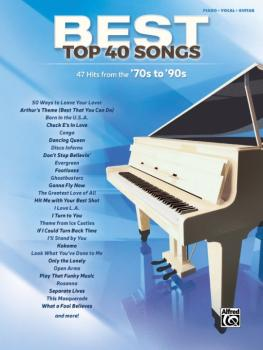 Best Top 40 Songs: '70s to '90s: 47 Hits from the '70s to '90s (AL-00-44677)