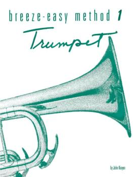 Breeze-Easy Method for Trumpet (Cornet), Book I (AL-00-BE0019)