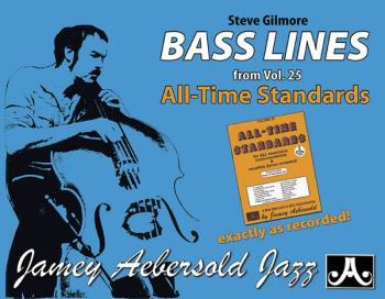 Steve Gilmore Bass Lines (From <i>Vol. 25 All-Time Standards</i>) (AL-24-GBL1)