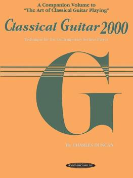 Classical Guitar 2000: Technique for the Contemporary Serious Player (AL-00-0681)