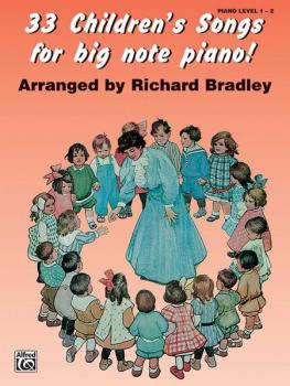 33 Children's Songs for Big Note Piano! (AL-00-BP33137A)