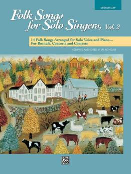 Folk Songs for Solo Singers, Vol. 2: 14 Folk Songs Arranged for Solo V (AL-00-16301)