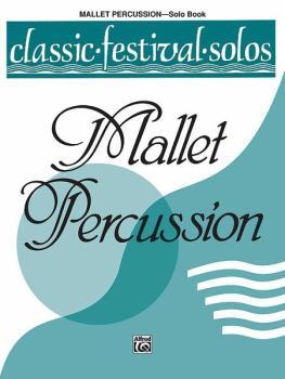 Classic Festival Solos (Mallet Percussion), Volume 1 Solo Book (AL-00-EL03748)