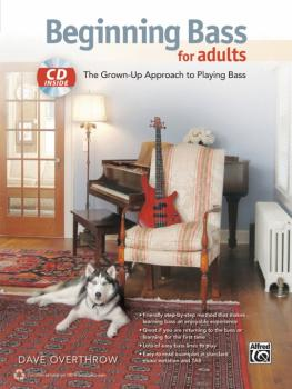 Beginning Bass for Adults: The Grown-Up Approach to Playing Bass (AL-00-40272)