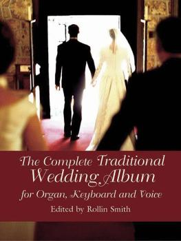 Complete Traditional Wedding Album (For Organ, Keyboard, and Voice) (AL-06-439631)