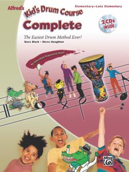 Alfred's Kid's Drum Course, Complete: The Easiest Drum Method Ever! (AL-00-27919)