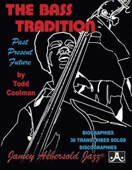 The Bass Tradition: Past, Present, Future (AL-24-TC)
