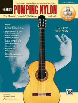 Pumping Nylon: Complete (Second Edition): The Classical Guitarist's Te (AL-00-45924)
