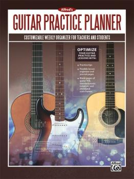 Alfred's Guitar Practice Planner: Customizable Weekly Organizer for Te (AL-00-45303)