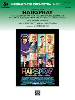 <i>Hairspray,</i> Selections from (Featuring: Come So Far Got So Far t (AL-00-29680S)