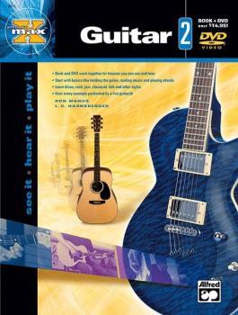 Alfred's MAX™ Guitar 2: See It * Hear It * Play It (AL-00-22659)