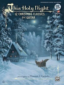 This Holy Night: 12 Christmas Classics for Guitar (AL-00-37762)