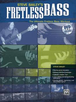 Steve Bailey's Fretless Bass: The Ultimate Fretless Bass Workout (AL-00-25572)