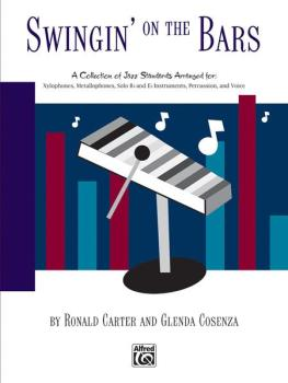 Swingin' on the Bars: A Collection of Jazz Standard Tunes Arranged for (AL-00-BMR08021)