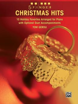 5 Finger Christmas Hits: 10 Holiday Favorites Arranged for Piano with  (AL-00-28273)