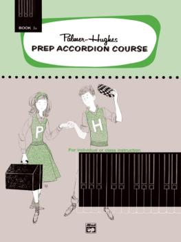 Palmer-Hughes Prep Accordion Course, Book 3A (AL-00-219)