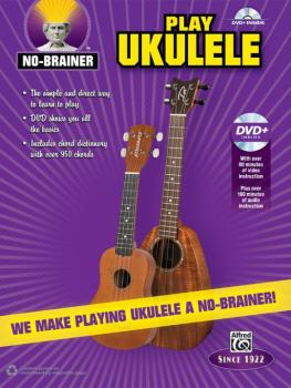 No-Brainer: Play Ukulele: We Make Playing Ukulele a No-Brainer! (AL-00-40877)