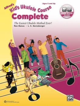 Alfred's Kid's Ukulele Course, Complete: The Easiest Ukulele Method Ev (AL-00-40521)
