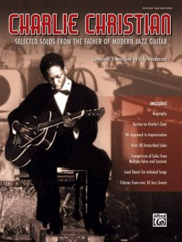 Charlie Christian: Selected Solos from the Father of Modern Jazz Guita (AL-00-45267)