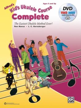 Alfred's Kid's Ukulele Course, Complete: The Easiest Ukulele Method Ev (AL-00-40522)