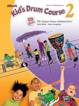 Alfred's Kid's Drum Course 2: The Easiest Drum Method Ever! (AL-00-26261)