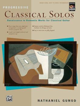 Progressive Classical Solos: Renaissance to Romantic Works for Classic (AL-00-14850)