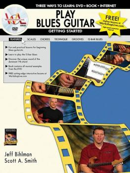 Play Blues Guitar: Getting Started: Three Ways to Learn: DVD * Book *  (AL-07-1105)