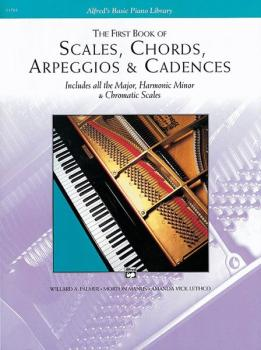The First Book of Scales, Chords, Arpeggios & Cadences: Includes All t (AL-00-11761)